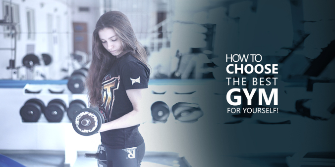 How to Choose the Best Gym for You
