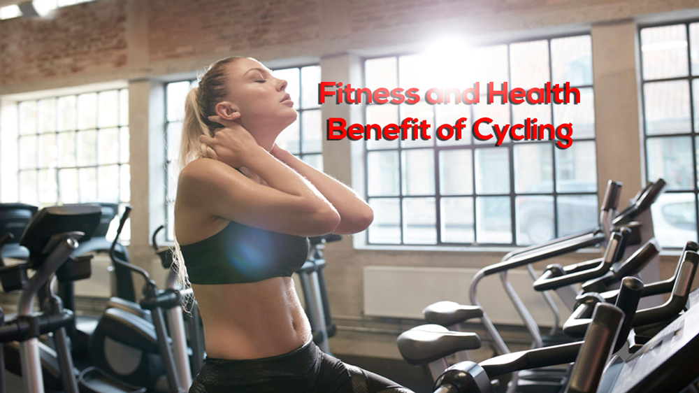 Fitness and Health benefit of cycling