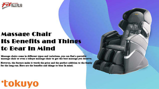 Massage Chair: Its Benefits and Things to Bear In Mind