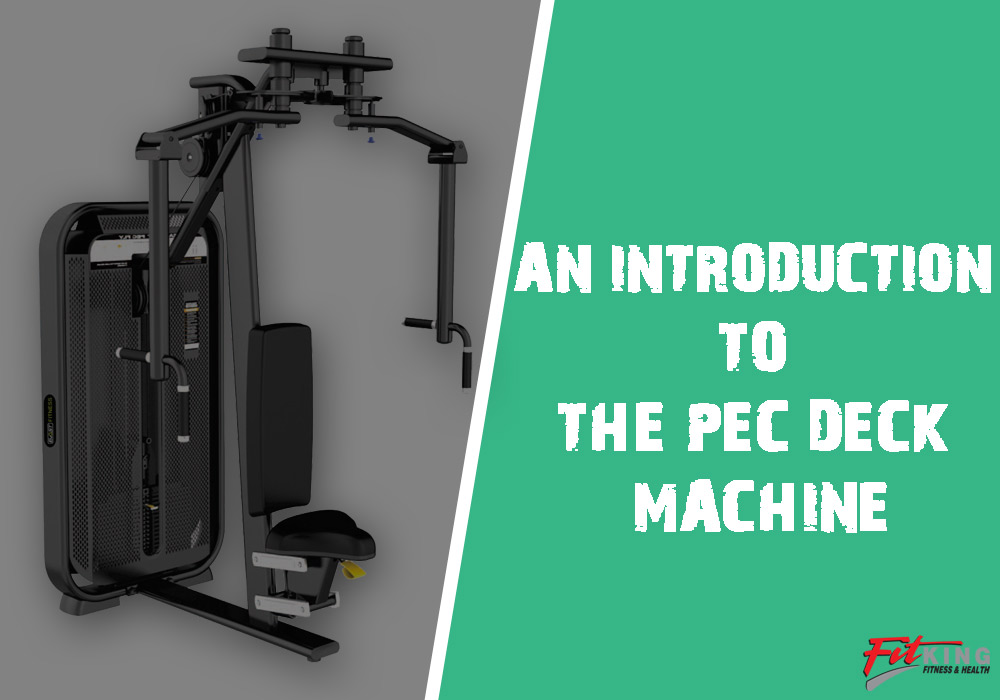 An Introduction to the Pec Deck Machine