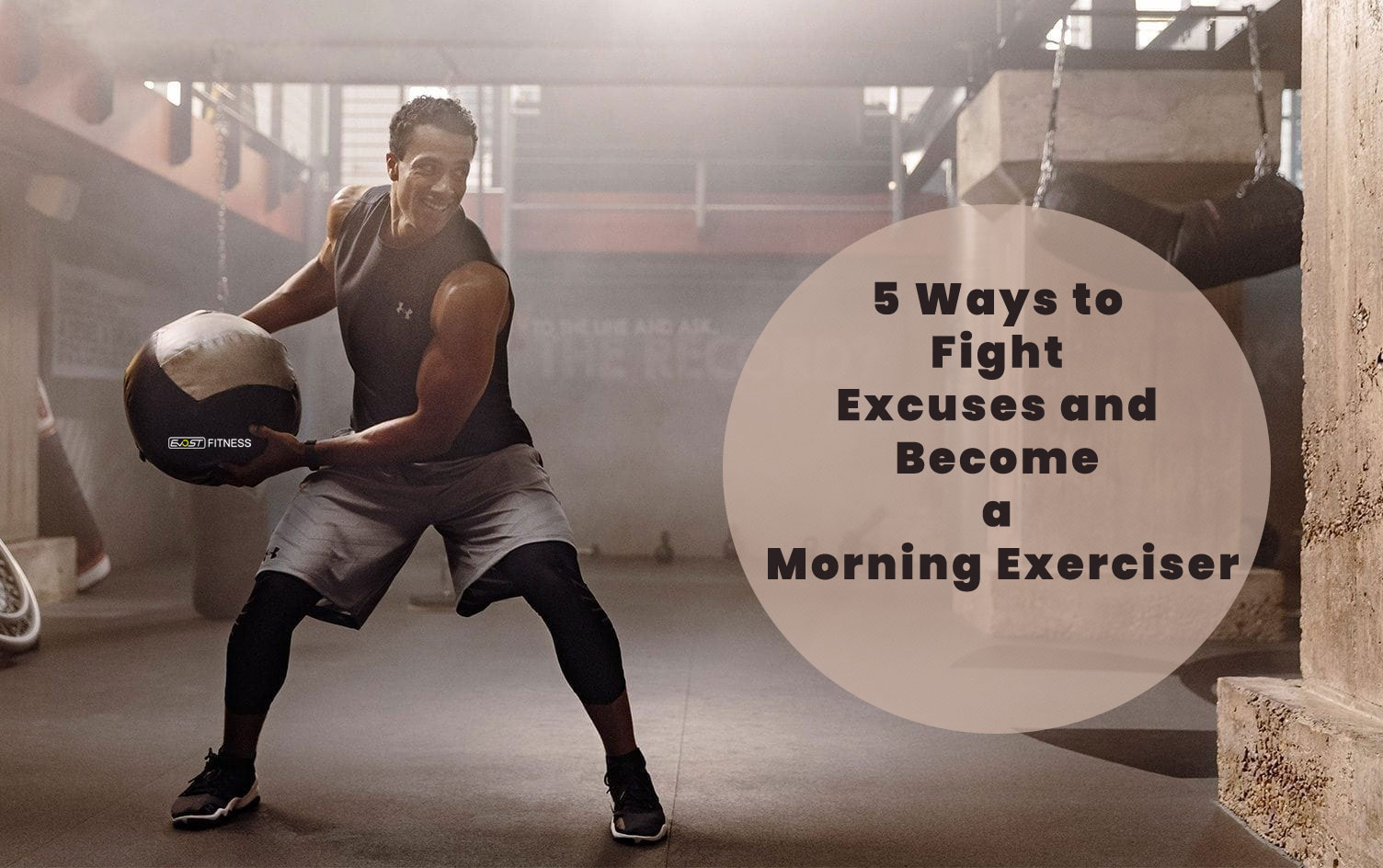 5 Ways to Fight Excuses and Become a Morning Exerciser
