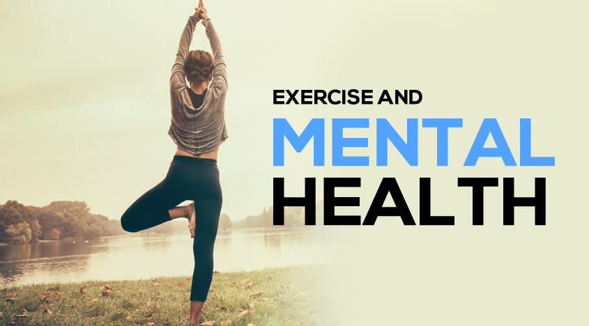 Try Some Exercise for Improvement in your Mental Health